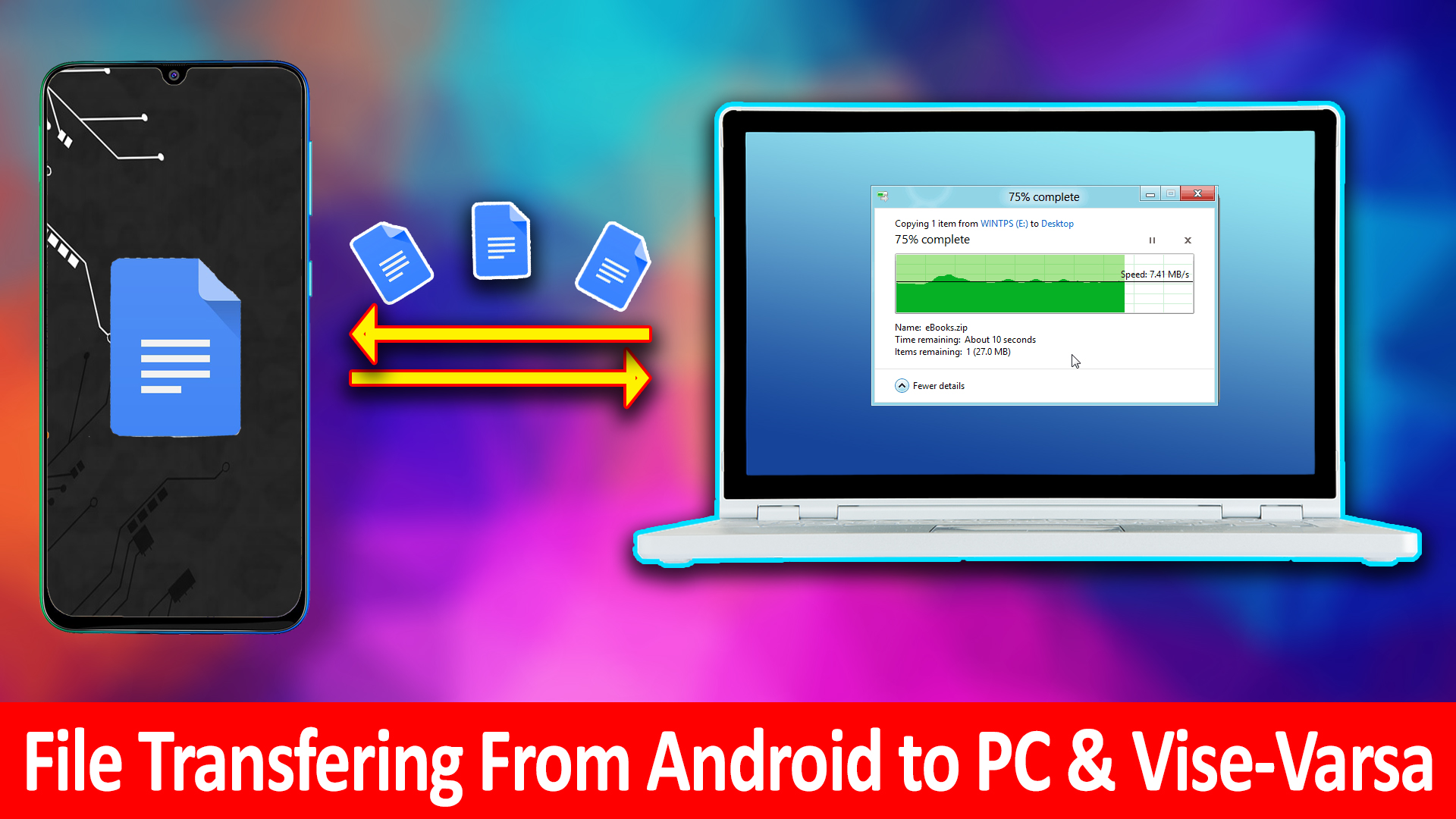 How to transfer files from Android to PC?