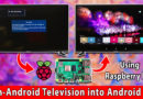 How to Build an Android TV Box With a Raspberry Pi 4