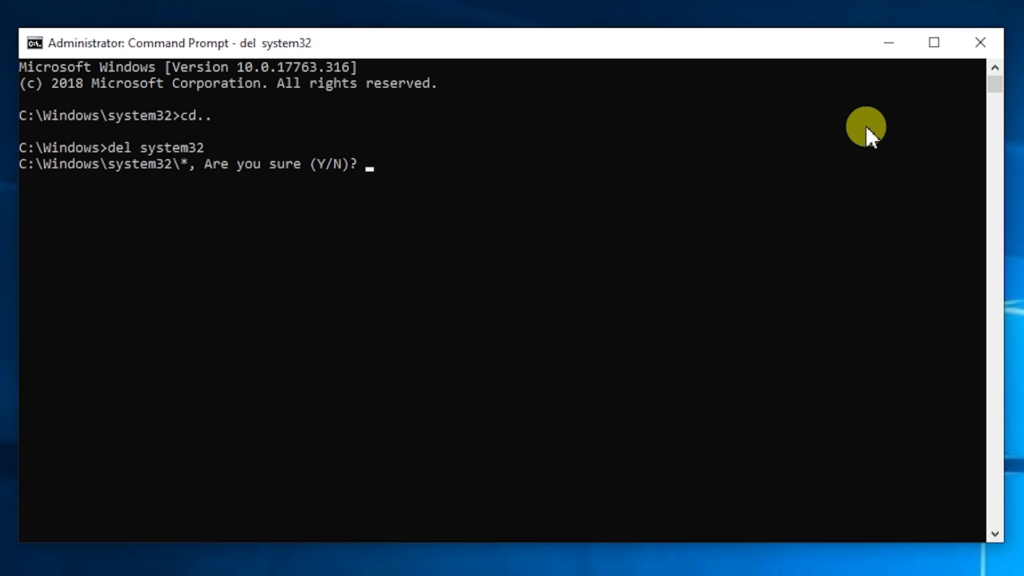 Try to delete system32 from file CMD.