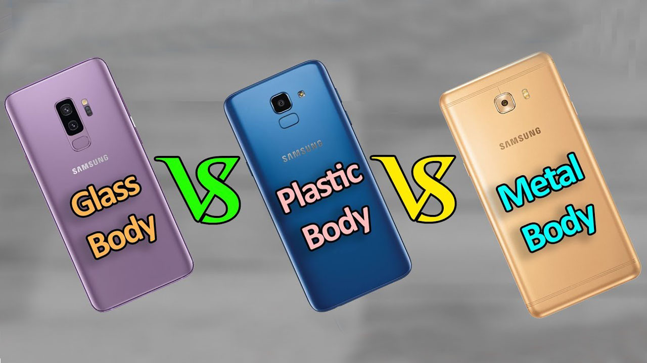 Metal Vs Plastic Vs Glass: Build Material For Phones Explained!