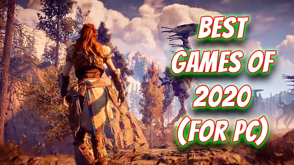 Best Games Of 2020 You Can Play On PC