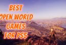 Best Open World Games for PS5 You Should Play!