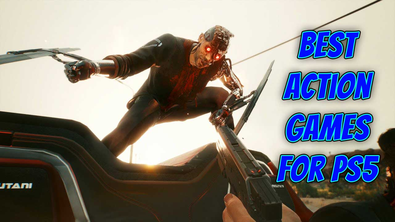 Best PS5 Action Games You Should Play!