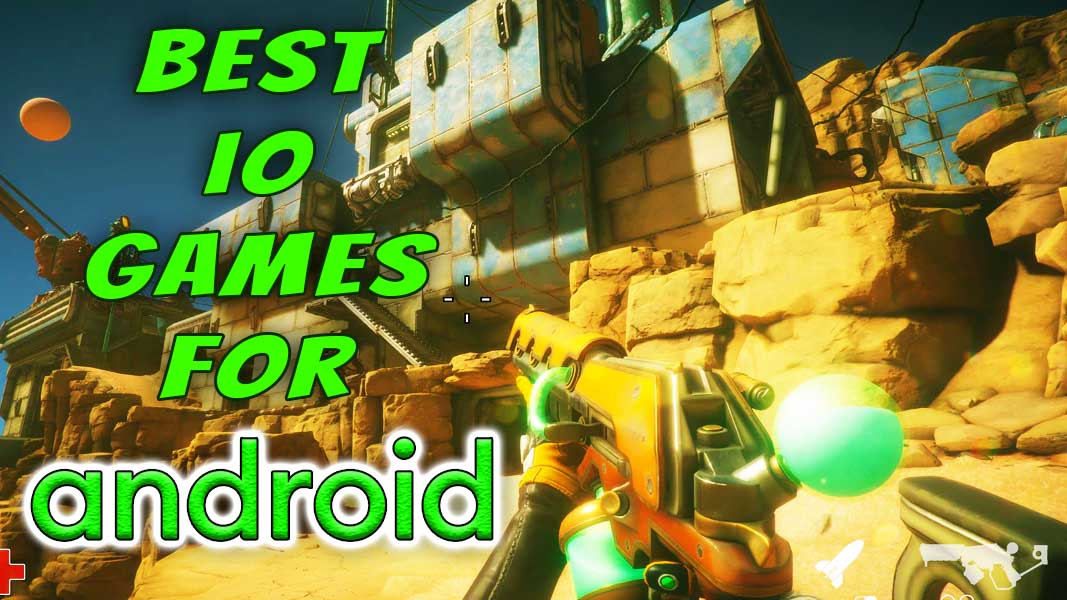 The Best io Games You Should Play on Android!