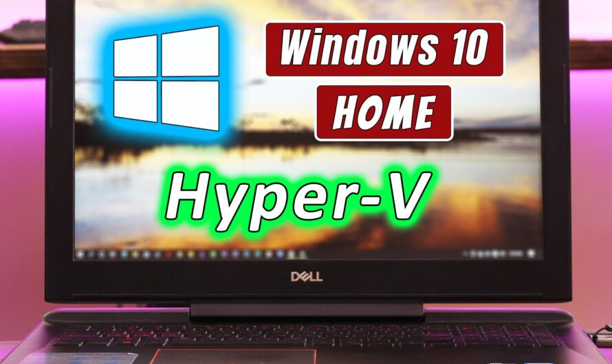 Hyper-V On Windows 10 Home! Yes, It's Possible!!