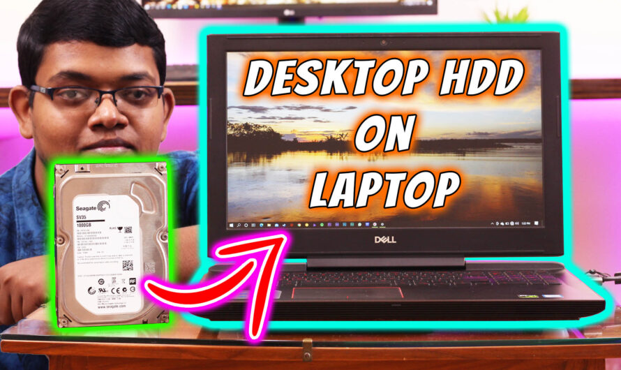 How to Connect Desktop Hard Disk to Laptop?